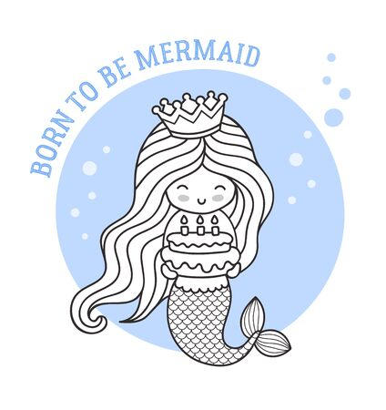 Little happy princess mermaid, holding a birthday cake. Born to be mermaid. Cute cartoon character. Outline illustration for coloring book, card, invitation, poster, print. 写真素材 - 127710772