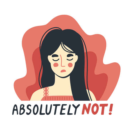 Portrait of a tired exhausted refusing woman saying no. Absolutely not quote. Hand-drawn character. Vector flat illustration.