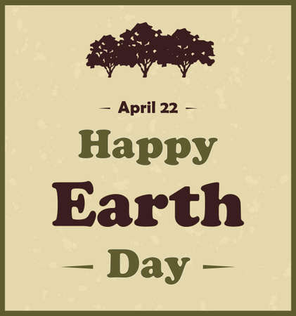Grunge Happy Earth Day poster. Vector illustration. Vector