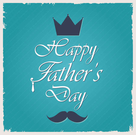 king s: Fathers Day greeting template. Vector illustration. Illustration