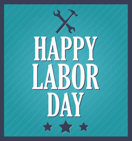 national freedom day: Happy Labor Day