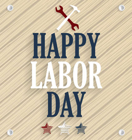 labour day: Happy Labor Day. Wooden background. Vector illustration.