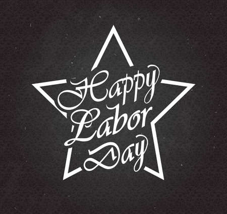 labor: Happy Labor Day text in star on black chalkboard. Vector illustration.