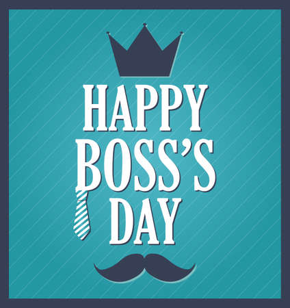 happy employee: Boss Day greeting template. Blue background, dark blue frame. Vector illustration.