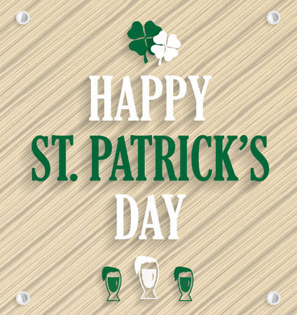 season s greeting: Saint Patricks Day poster on wooden background.