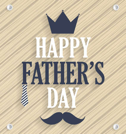 s tie: Fathers day poster. Wooden background. Vector illustration.