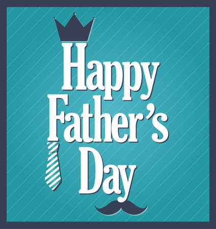 s tie: Fathers Day retro blue poster with crown and tie. Vector illustration. Illustration