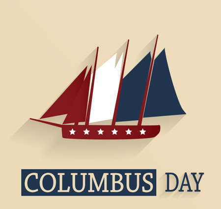 Columbus Day poster. Red, white and blue colored ship. Vector illustration. Illustration