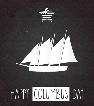 christopher: Columbus Day poster on black chalkboard with handwritten text and sailing boat. Vector illustration. Illustration