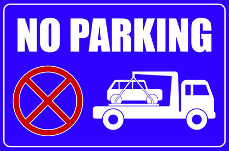 no parking sign, tow away caution - vector illustration