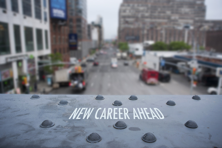 career job: New Career Ahead Sign on Iron Beam