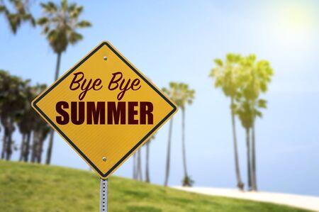 bye: Bye Bye Summer, End of Summer Concept
