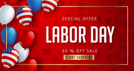 Labor day sale promotion advertising banner template decor with American flag balloons design .American labor day wallpaper.voucher discount.Vector illustration . Иллюстрация