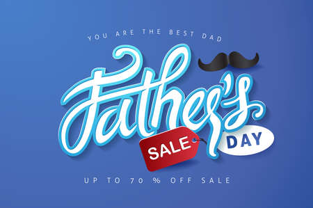 Happy Fathers Day Calligraphy greeting card and sale poster background. Vector illustration.