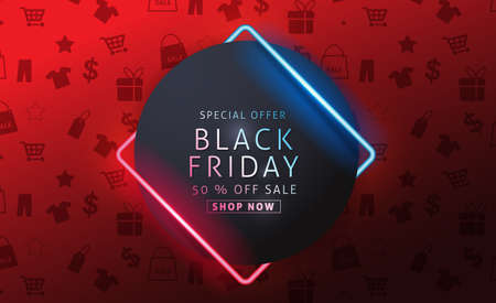 Black friday sale banner layout design template with neon sign. Vector illustration Illustration