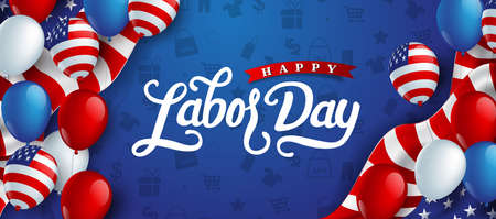 Happy labor day hand lettering  background banner template decor with balloon flag of america .Vector illustration . Stock Illustratie
