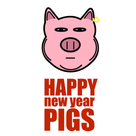 Smug muzzle of a pig on a white background and a slogan with a new year of a pig