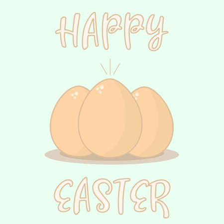 Three eggs for Easter in the middle of an artboard with the text Happy Easter. Vector illustration