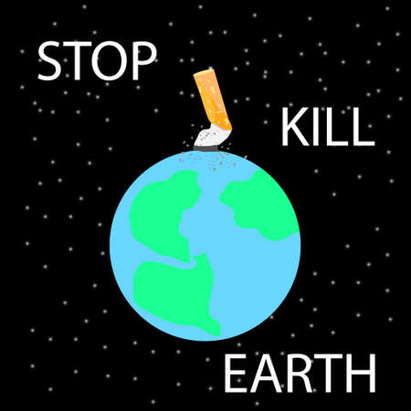 Cigarette stub extinguished on planet Earth in space. Anti-smoking poster. A day without tobacco. Vector illustration.