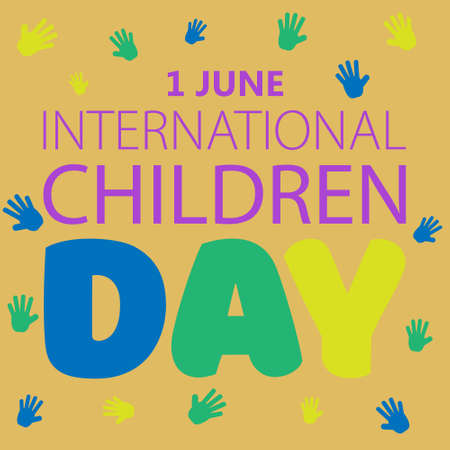 International Childrens Day. The celebration of the first of June text on a yellowish background with multi-colored prints of children s hands. Vector illustration