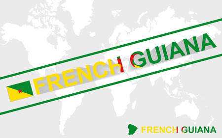 french flag: French Guiana map flag and text illustration, on world map Illustration