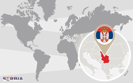serbia flag: World map with magnified Serbia. Serbia flag and map. Illustration