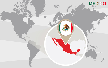 magnified: World map with magnified Mexico. Mexico flag and map.