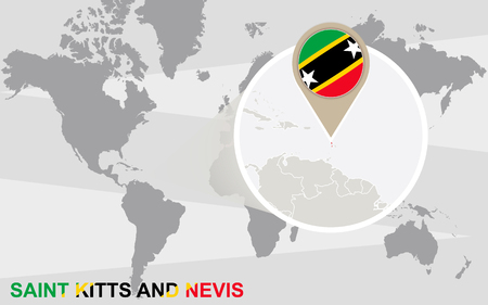 magnified: World map with magnified Saint Kitts and Nevis. Saint Kitts and Nevis flag and map.