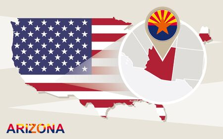 magnified: USA map with magnified Arizona State. Arizona flag and map.