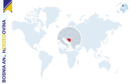bosnia and herzegovina flag: World map with magnifying on Bosnia and Herzegovina. Blue earth globe with Bosnia and Herzegovina flag pin. Zoom on Bosnia and Herzegovina map. Vector Illustration