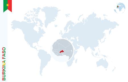 zoom: World map with magnifying on Burkina Faso. Blue earth globe with Burkina Faso flag pin. Zoom on Burkina Faso map. Vector Illustration