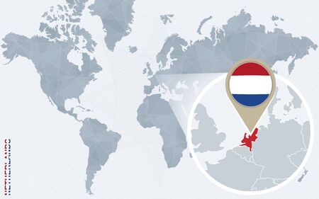 magnified: Abstract blue world map with magnified Netherlands. Netherlands flag and map. Vector Illustration.