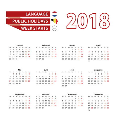 Calendar 2018 in Dutch language with public holidays the country of Belgium in year 2018. Week starts from Monday. Vector Illustration.
