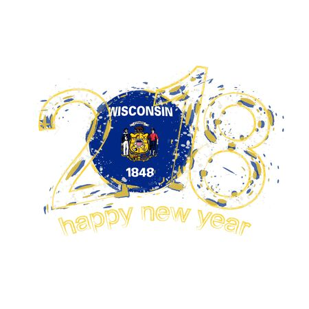 2018 Happy New Year Wisconsin US State  grunge vector template for greeting card, calendars 2018, seasonal flyers, christmas invitations and other.