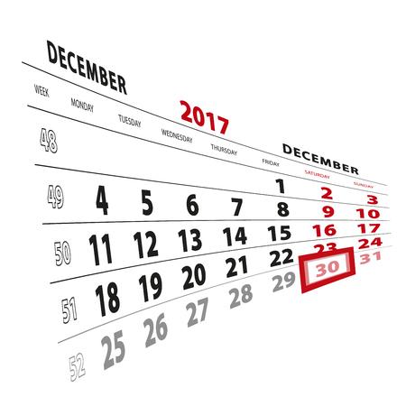 30 December highlighted on calendar 2017. Week starts from Monday. Vector Illustration.