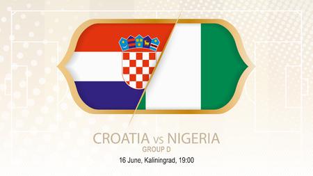 Croatia vs Nigeria, Group D. Football competition, Kaliningrad. On beige soccer background Vector illustration.