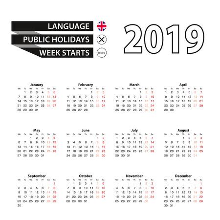 Calendar 2019 in English language, week starts on Monday. Vector calendar 2019 year. 일러스트