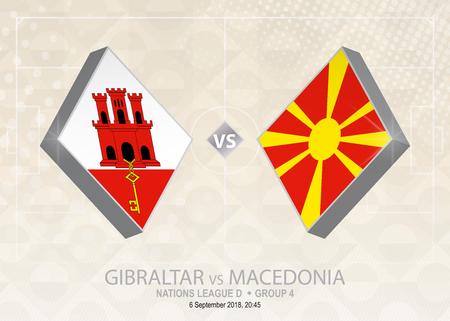 Gibraltar vs Macedonia, League D, Group 4. Europe football competition on beige soccer background. Illustration