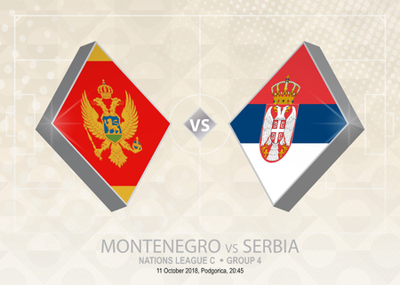 Montenegro vs Serbia, League C, Group 4. Europe football competition on beige soccer background.