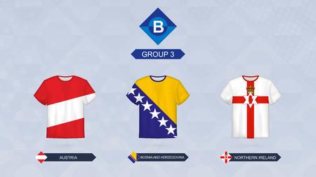 Football jersey with flag, teams of Leagua B, Group 3: Austria, Bosnia and Herzegovina, Northern Ireland.