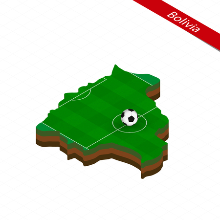 Isometric map of Bolivia with soccer field. Football ball in center of football pitch. Vector soccer illustration.