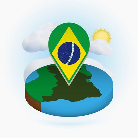 Isometric round map of Brazil and point marker with flag of Brazil. Cloud and sun on background. Isometric vector illustration.