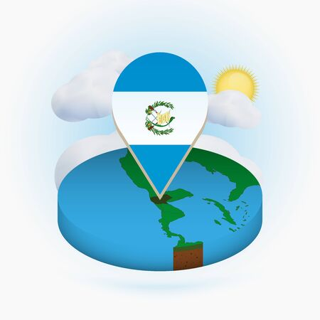 Isometric round map of Guatemala and point marker with flag of Guatemala. Cloud and sun on background. Isometric vector illustration.