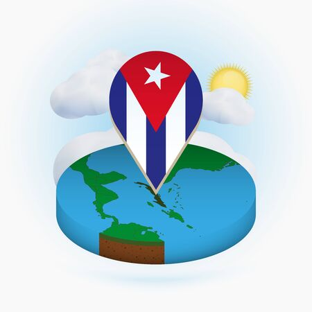 Isometric round map of Cuba and point marker with flag of Cuba. Cloud and sun on background. Isometric vector illustration.