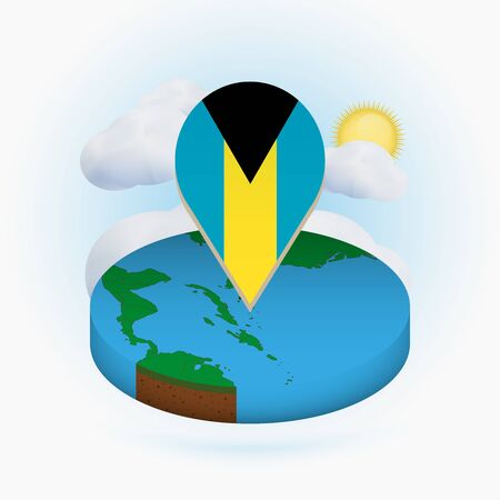 Isometric round map of The Bahamas and point marker with flag of The Bahamas. Cloud and sun on background. Isometric vector illustration.