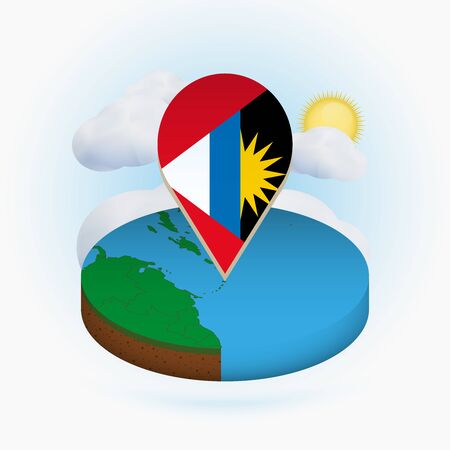Isometric round map of Antigua and Barbuda and point marker with flag of Antigua and Barbuda. Cloud and sun on background. Isometric vector illustration.
