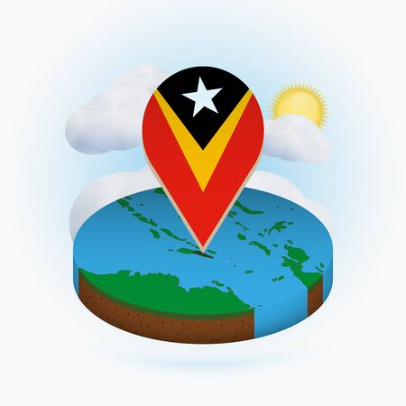 Isometric round map of East Timor and point marker with flag of East Timor. Cloud and sun on background. Isometric vector illustration.