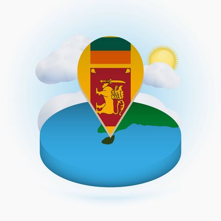 Isometric round map of Sri Lanka and point marker with flag of Sri Lanka. Cloud and sun on background. Isometric vector illustration.
