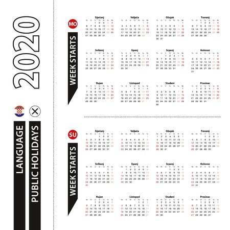 Two versions of 2020 calendar in Croatian, week starts from Monday and week starts from Sunday. Vector template.