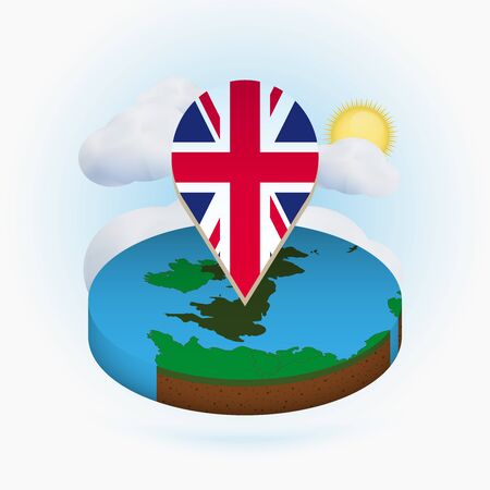 Isometric round map of United Kingdom and point marker with flag of UK. Cloud and sun on background. Isometric vector illustration.